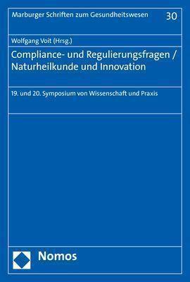 Compliance- und Regulierungsfragen - Naturheilkunde und Innovation