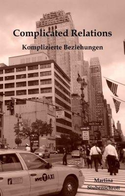 Complicated Relations, Martina Stubenschrott