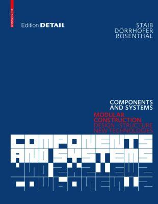 Components and Systems, Gerald Staib, Stefan Dörrhöfer, Markus Rosenthal