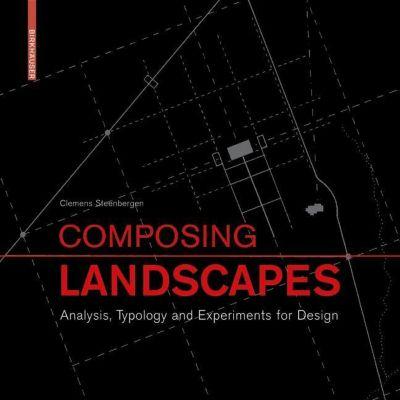 Composing Landscapes, Clemens Steenbergen