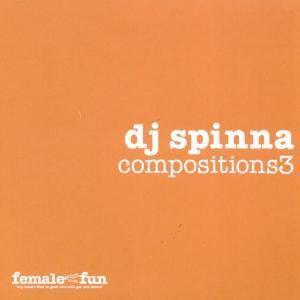 Compositions 3, Dj Spinna