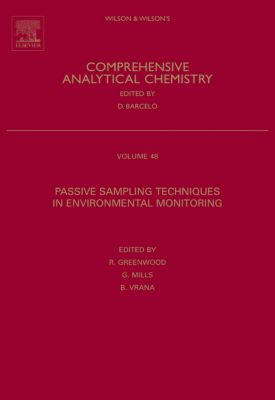 Comprehensive Analytical Chemistry: Passive Sampling Techniques in Environmental Monitoring