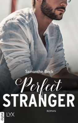 Compromise me: Perfect Stranger, Samanthe Beck