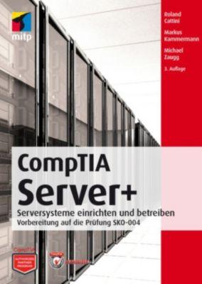 CompTIA Server+, Markus Kammermann, Michael Zaugg, Roland Cattini