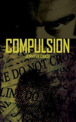 Compulsion, Jennifer Chase