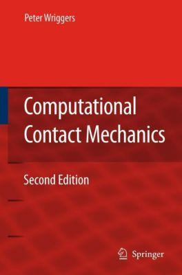 Computational Contact Mechanics, Peter Wriggers