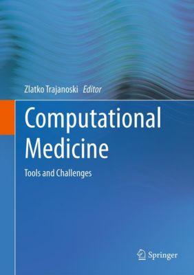 Computational Medicine, Zlatko Trajanoski