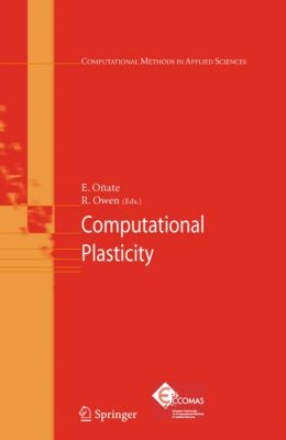 Computational Methods in Applied Sciences: Computational Plasticity