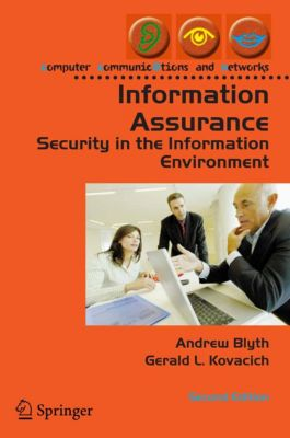 Computer Communications and Networks: Information Assurance, Gerald L. Kovacich, Andrew Blyth