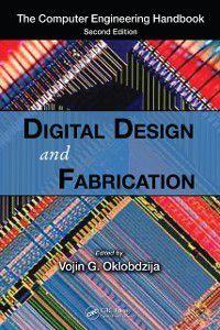 Computer Engineering Series: Digital Design and Fabrication