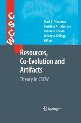 Computer Supported Cooperative Work: Resources, Co-Evolution and Artifacts
