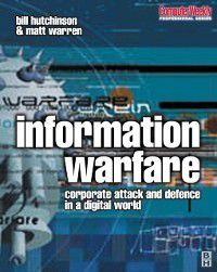 Computer Weekly Professional: Information Warfare, William Hutchinson, Matthew Warren