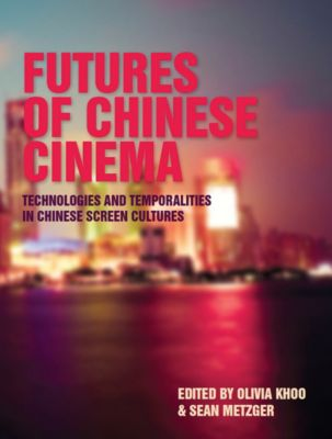 Computers and the History of Art: Futures of Chinese Cinema