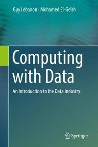 Computing with Data, Guy Lebanon, Mohamed El-Geish