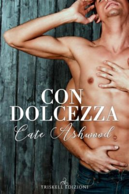 Con dolcezza, Cate Ashwood