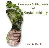 Concepts & Elements of Sustainability, Marhta Harbin