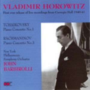 Concert Recordings, Horowitz, Barbirolli, New York Philh.SO