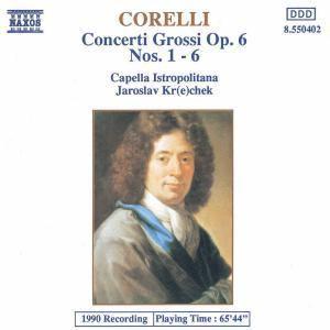 Concerti Grossi Op.6/1-6*Naxos, Jaroslaw Krechek, Cib
