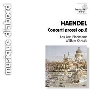 Concerti Grossi Op.6, William Christie, Les Arts Florissants