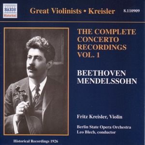 Concerto Recordings Vol.1, Fritz Kreisler, Leo Blech