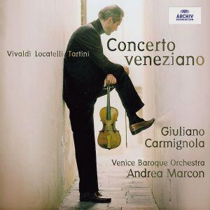Concerto Veneziano, Giuliano Carmignola, Venice Baroque Orchestra