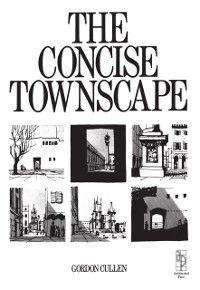 Concise Townscape, Gordon Cullen