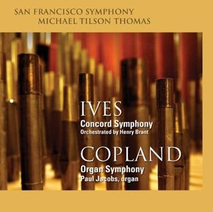 Concord Symphony/Organ Symphony, Charles Ives, Aaron Copland