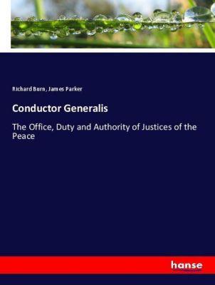 Conductor Generalis, Richard Burn, James Parker