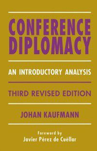 Conference Diplomacy, Johan Kaufmann