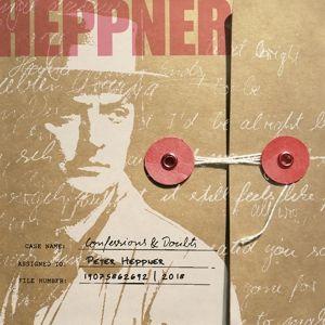 Confessions & Doubts, Peter Heppner