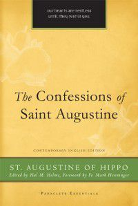 Confessions of St. Augustine, St. Augustine of Hippo