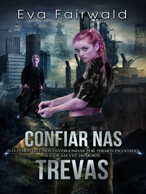 Confiar nas Trevas, Eva Fairwald