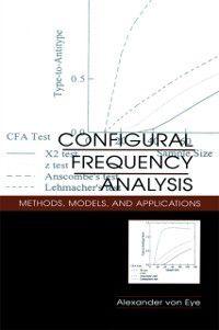 Configural Frequency Analysis, Alexander von Eye