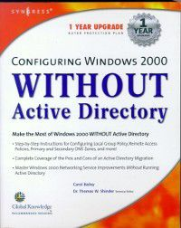 Configuring Windows 2000 without Active Directory, Syngress