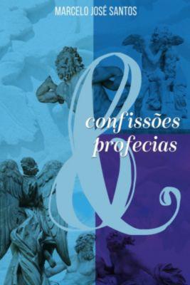 Confissões & Profecias, Marcelo José Santos