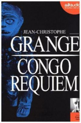 Congo requim, MP3-CD, Jean-Christophe Grangé