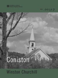 Coniston (World Digital Library Edition), Winston Churchill