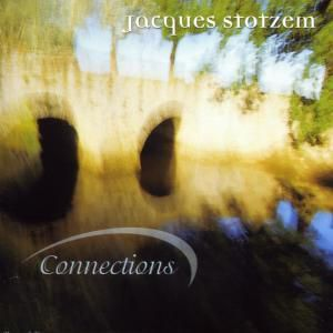 Connections, Jacques Stotzem