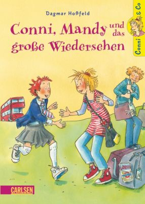 Conni & Co Band 6: Conni, Mandy und das große Wiedersehen, Dagmar Hoßfeld