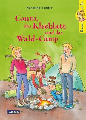 Conni & Co: Conni & Co 14: Conni, das Kleeblatt und das Wald-Camp, Karoline Sander