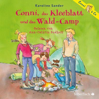 Conni & Co: Conni, das Kleeblatt und das Wald-Camp, Karoline Sander