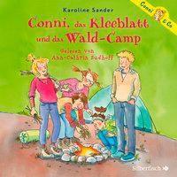 Conni, das Kleeblatt und das Wald-Camp, 2 Audio-CDs, Karoline Sander
