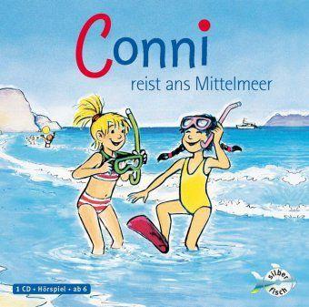Conni Erzählbände Band 5: Conni reist ans Mittelmeer (1 Audio-CD), Julia Boehme, Liane Schneider