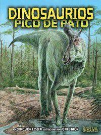 Conoce a los dinosaurios (Meet the Dinosaurs): Dinosaurios pico de pato (Duck-Billed Dinosaurs), Don Lessem