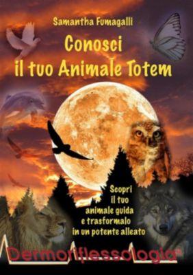 Conosci il tuo Animale Totem, Samantha Fumagalli