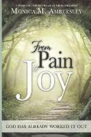 Conscious Dreams Publishing: From Pain to Joy, Monica Ambersley
