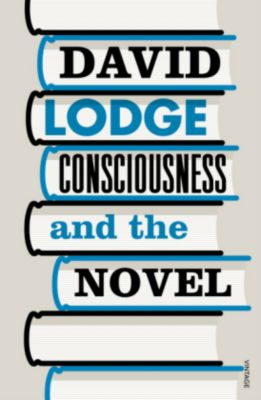 Consciousness And The Novel, David Lodge