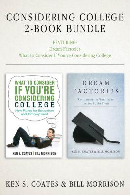 Considering College 2-Book Bundle, Bill Morrison, Ken S. Coates