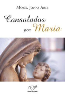 Consolados por Maria, Monsenhor Jonas Abib