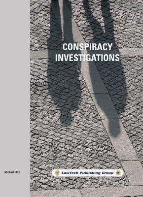 Conspiracy Investigations, Michael Flax